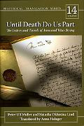 Until Death Do Us Part The Letters and Travels of Anna and Vitus Bering