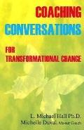 Coaching Conversations For Transformational Change