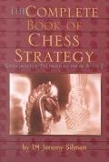 Complete Book of Chess Strategy Grandmaster Techniques from A to Z
