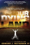 Our Dying Land