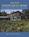 New Independent Home People and Houses That Harvest the Sun