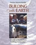Building With Earth A Guide to Flexible - From Earthbag Construction