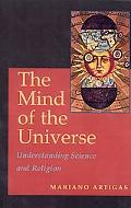 Mind of the Universe Understanding Science and Religion