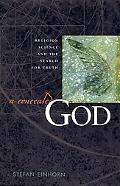Concealed God Religion, Science, and the Search for Truth