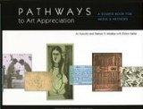 Pathways to Art Appreciation: A Source Book for Media & Methods