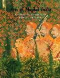 Arts Of Mughal India Studies In Honour Of Robert Skelton