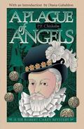 Plague of Angels A Sir Robert Carey Mystery