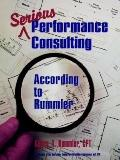 SERIOUS PERFORMANCE CONSULTING Consulting According to Rummler