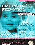 Emergency Pediatric Pearls of Wisdom