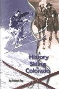 History of Skiing in Colorado