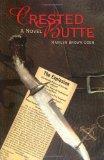 Crested Butte : A Novel