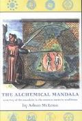 Alchemical Mandala A Survey of the Mandala in the Western Esoteric Traditions