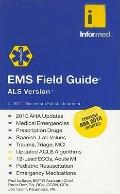 EMS Field Guide ALS Version- 19th edition