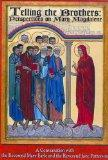 Telling the Brothers: Perspectives on Mary Magdalene