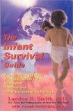 The Infant Survival Guide: Protecting Your Baby From the Dangers of Crib Death, Vaccines and...