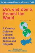 Do's and Don'ts around the World: A Country Guide to Cultural and Social Taboos and Etiquett...
