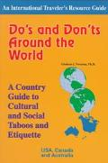 Do's and Don'ts Around the World A Country Guide to Cultural and Social Taboos and Etiquette...