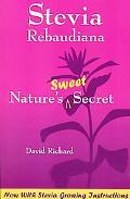 Stevia Robandiana Nature's Sweet Secret