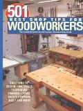 501 Best Shop Tips for Woodworkers The Essential Question-And-Answer Woodworking Guide