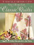Thimbleberries New Collection of Classic Quilts 28 Quilting Inspirations for the Home