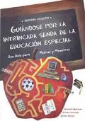 Guiandose Por LA Intrincada Senda De LA Educacion Especial Una Guia Para Padres Y Maestros