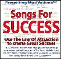 Songs For Success: The Success Program