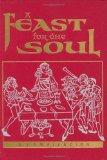 A Feast for the Soul: Meditations on the Attributes of God and of Humanity