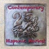 Contemporary Hispanic Market: 25 Years