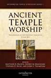 Ancient Temple Worship - Proceedings of the Expound Symposium - The Temple on Mount Zion Ser...