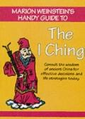 Marion Weinstein's Handy Guide to the I Ching