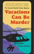 Vacations Can Be Murder The Second Charlie Parker Mystery