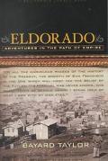 Eldorado Adventures in the Path of Empire