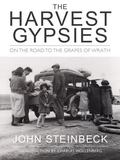 Harvest Gypsies On the Road to the Grapes of Wrath