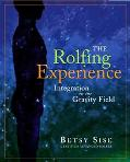 Rolfing Experience Integration in the Gravity Field