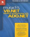 Murach's Vb.Net Database Programming With Ado.Net Training & Reference