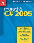 Murach's C# 2005 Training & Reference