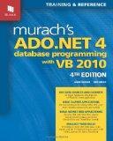 Murach's ADO. NET 4 Database Programming with VB 2010
