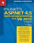 Murach's ASP. NET 4. 5 Web Programming with VB 2012