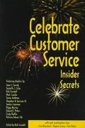 Celebrate Customer Service Insider Secrets