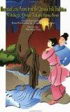 Illustrated Love Poems from the Chinese Folk Tradition: With Notes, Chinese Text and Hanyu P...