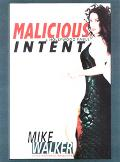 Malicious Intent A Hollywood Fable