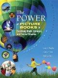 The Power of Picture Books in Teaching Math, Science, and Social Studies: Grades PreK-8