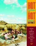Hot Springs and Hot Pools of the Southwest (Hot Springs & Hot Pools of the Southwest: Jayson...