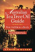 Australian Tea Tree Oil Guide First Aid Kit in a Bottle  With Photographs & Updated Resource...