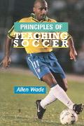 Teaching the Principles of Soccer