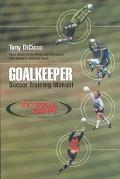 Goalkeeper Soccer Training Manual