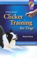 Getting Started Clicker Training for Dogs