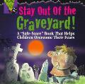 Stay out of the Graveyard (Alone in the Dark Series)