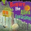Beware the Alien Invasion!, Vol. 4