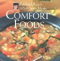 Comfort Foods Rachael Ray's 30-Minute Meals